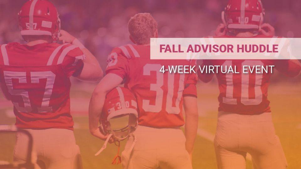 2021-Fall-Advisor-Forum-Chart-Your-Next-Winning-Season